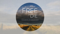 Live Free or Die:  The Book of Galatians