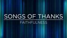 Thankful for Faithfulness - Ridgeview