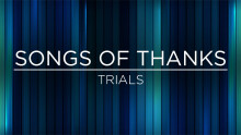 Thankful for Trials - Antioch